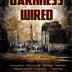 Darkness Wired